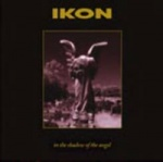 Ikon - In the Shadow of the Angel [Special Edition] (2CD)