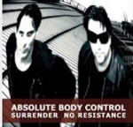 Absolute Body Control - Surrender, No Resistance