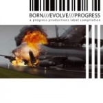 Various Artists - Born///Evolve///Progress///3