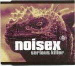 Noisex - Serious Killer