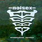 Noisex - Groupieshock - Versions