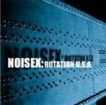 Noisex - Rotation U.S.A.  (CD Limited Edition)