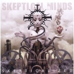 Skeptical Minds - Skepticalized