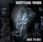 Skeptical Minds - Rent to Kill (CD)