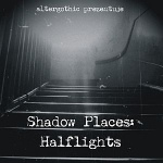 Various Artists - Shadow Places: Halflights