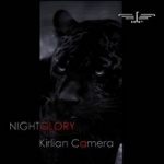 Kirlian Camera - Nightglory (Limited 2CD Digipak)