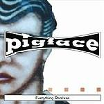 Pigface - Everything Remixes