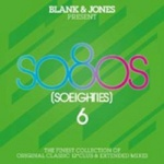 Various Artists - Blank & Jones present: so80s (So Eighties) 6