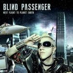 Blind Passengers - Next Flight to Planet Earth