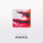 Minerve - Repleased