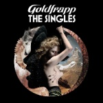 Goldfrapp - The Singles