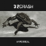 32Crash - Hyperreal (Limited 12)