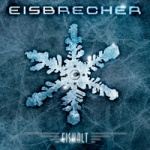 Eisbrecher - Eiskalt [Best Of]