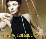 Various Artists - A Dark Cabaret 2
