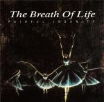 The Breath Of Life - Painful Insanity