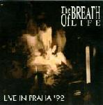 The Breath Of Life - Live In Praha '92  (CD)