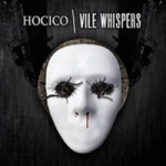Hocico - Vile Whispers (Limited CDS Digipak)