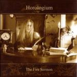 Horologium - The Fire Sermon  (CD Limited Edition)