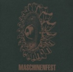 Various Artists - Maschinenfest 2012 (Limited 2CD Digipak)