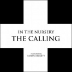 In The Nursery - The Calling
