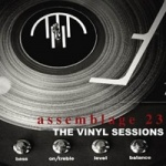Assemblage 23 - The Vinyl Sessions