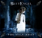 Blutengel - You Walk Away