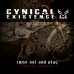 Cynical Existence - Come Out and Play (Limited 2CD Box Set)