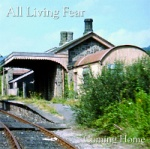 All Living Fear - Coming Home (CD)