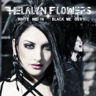 Helalyn Flowers - White Me In / Black Me Out