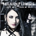 Helalyn Flowers - White Me In/Black Me Out