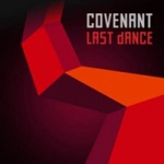 Covenant - Last Dance