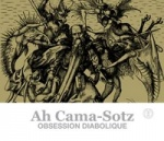 Ah Cama-Sotz - Obsession Diabolique (Limited CD Digipak)