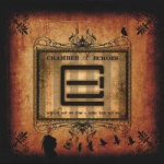 Chamber of Echoes - Unbound and Set Free + Under Lock and Key