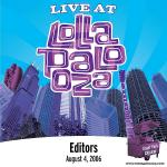 Editors - Live At Lollapalooza 2006: Editors