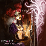 Miss FD - Down in the Dungeon