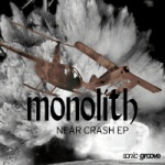 Monolith - Near Crash
