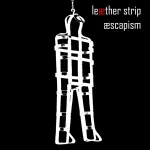 Leaether Strip - Aescapism (2CD)