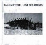 Raison d'etre  - Lost Fragments