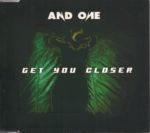 And One - Get You Closer