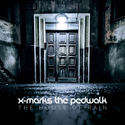 X Marks The Pedwalk - The House of Rain