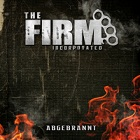 The Firm Incorporated - Abgebrannt