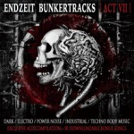 Various Artists - Endzeit bunkertracks [act 7]