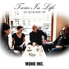 Mono Inc. - Twice In Life