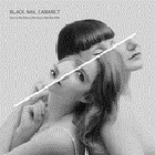 Black Nail Cabaret - Harry Me Marry Me Bury Me Bite Me (CD)