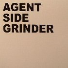 Agent Side Grinder - Agent Side Grinder  (CD LP)