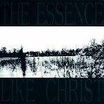 The Essence - Like Christ
