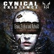 Cynical Existence - Erase, Evolve and Rebuild - Limited Edition