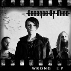 Essence Of Mind - Wrong (EP)