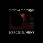 Merciful Nuns - Occvltation (Best Of)
