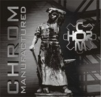 Chrom - Manufactured
